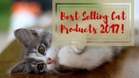 best selling cat products 2017