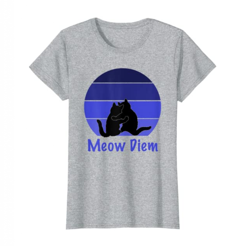Cats Meow sunset tshirt on Amazon